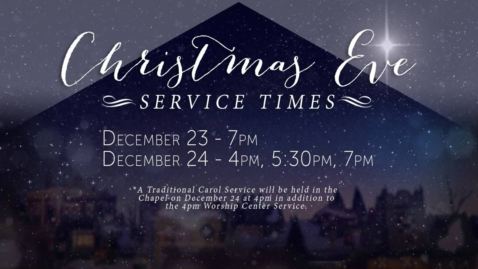 Christmas eve worship service ideas - Christmas Eve Service Times