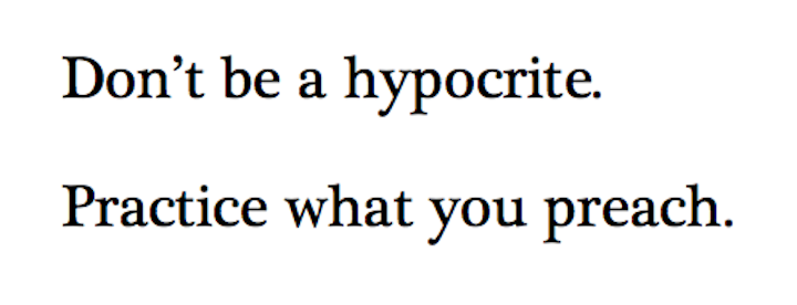 Quotes About Practice What You Preach: 65 Most Adorable Hypocrisy Quotes And Sayings