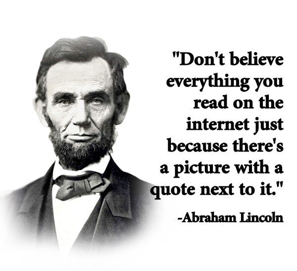 Internet Quotes New Don't Believe Everything You Read On The Internet Just Because