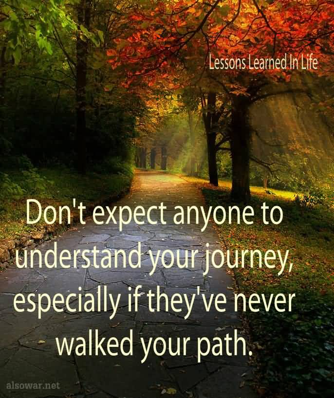 Life Path Quote: 62 Most Beautiful Journey Quotes And Sayings For Inspiration