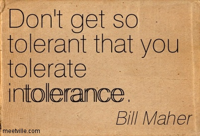 62 Great Intolerance Quotes And Sayings