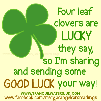 Four Leaf Clovers Are Lucky They Say So Im Sharing And Sending Some Good Luck