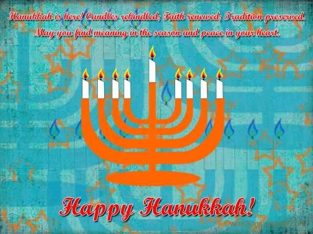 65 beautiful hanukkah greeting pictures hanukkah is here candles rekindled faith renewed tradition preserved happy hanukkah m4hsunfo
