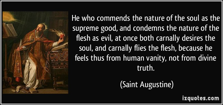 st augustine and the origin of evil St augustine's city of god and christian doctrine  that in adam's sin an evil  will preceded the evil act  and what is the origin of our evil will but pride.