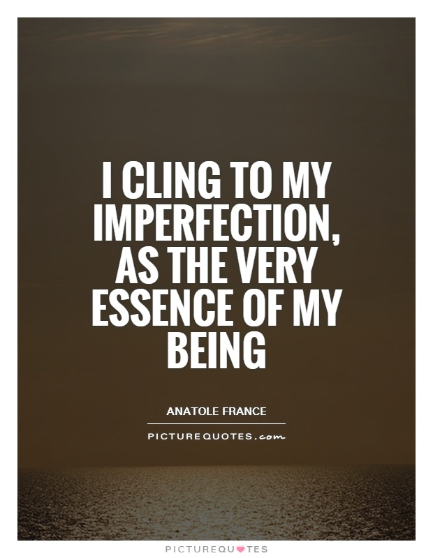 Imperfection Quotes Simple 48 Best Imperfection Quotes And Sayings