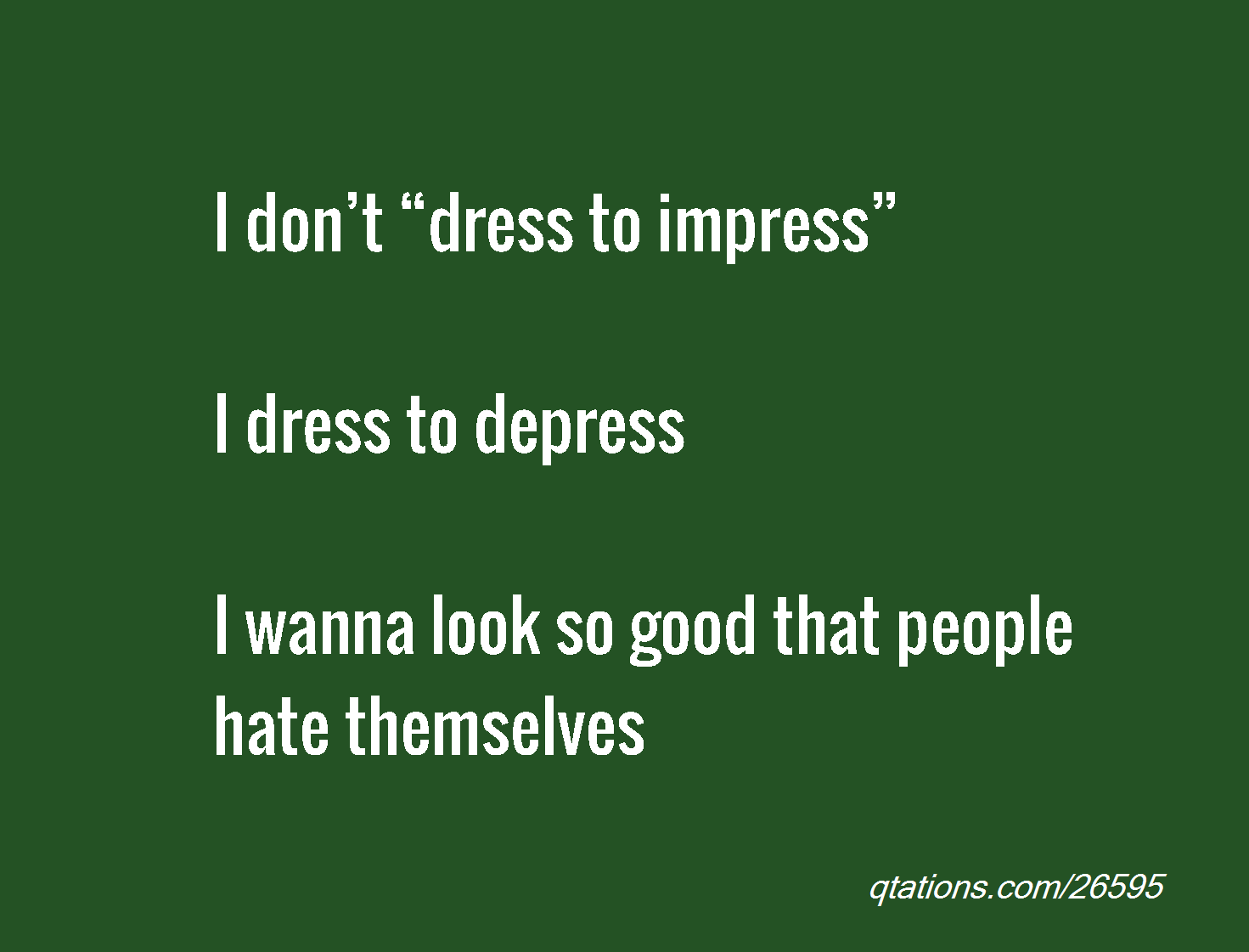 Dress For Success Quotes 62 Top Impress Quotes And Sayings