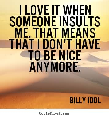 62 Top Insult Quotes And Sayings