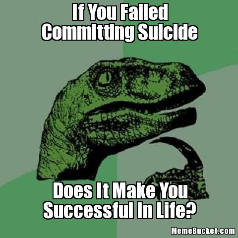 12 Most Funniest Suicide Pictures