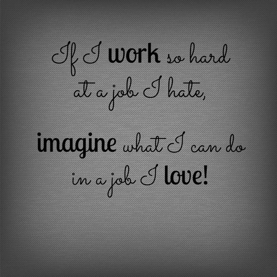 Royalty Free Love Your Job Quotes - Allquotesideas
