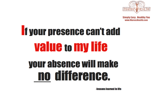 how to add value to your life