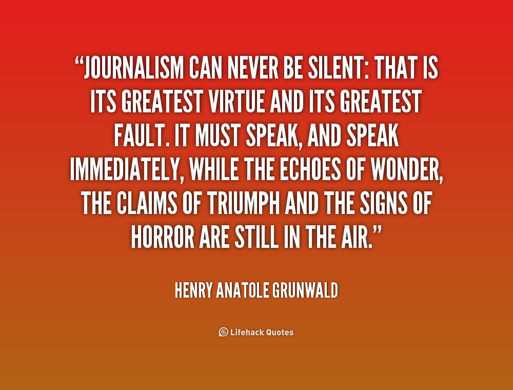 60 Great Journalism Quotes And Sayings For Inspiration New Journalism Quotes