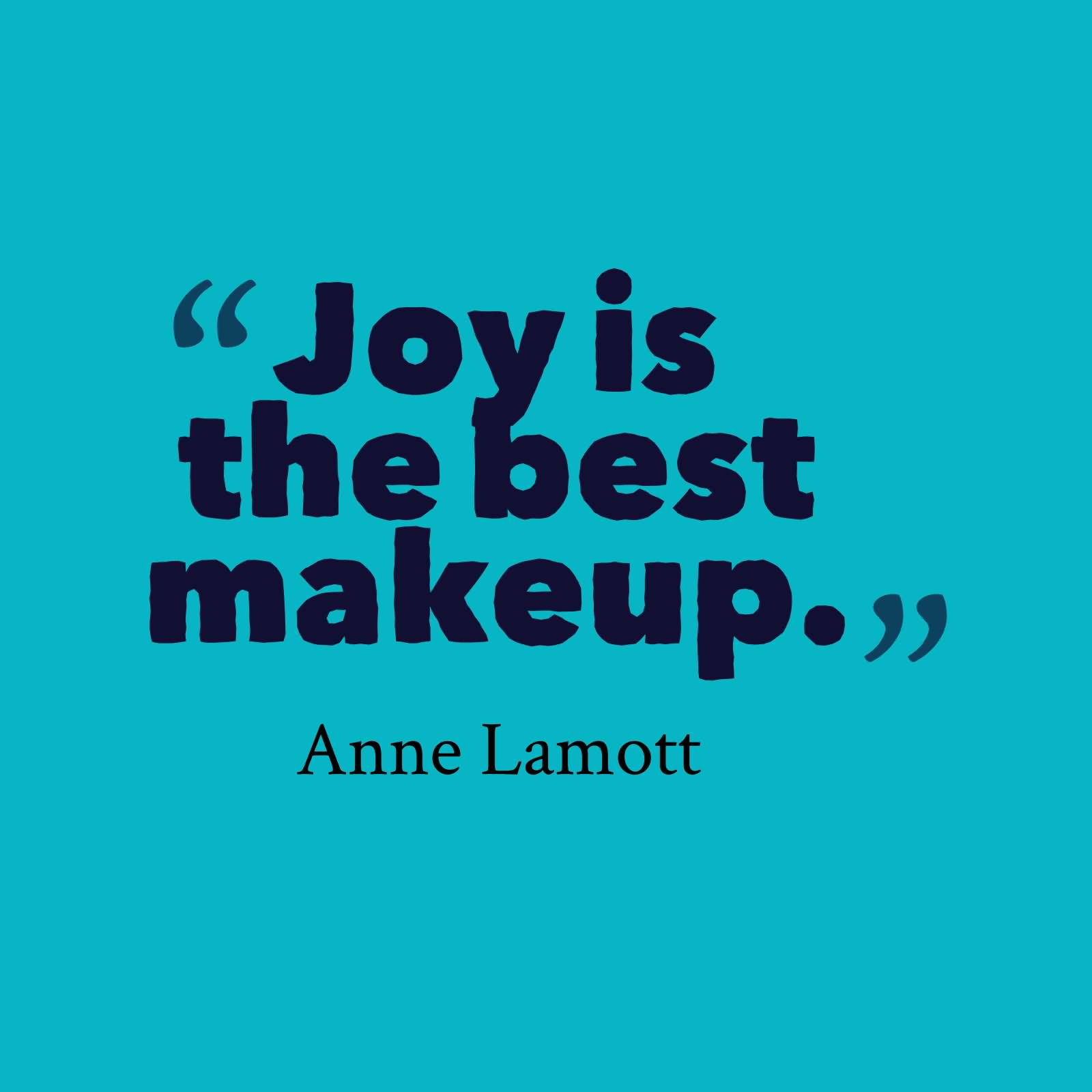 Amazing Quotes And Sayings 63 Most Amazing Joy Quotes And Sayings