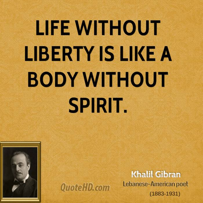 Life Without Freedom Quotes