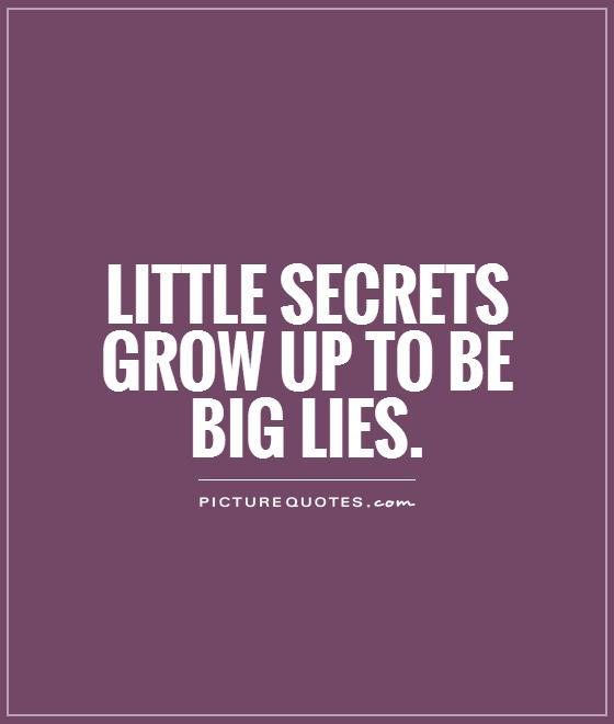 Quotes About Lies And Secrets