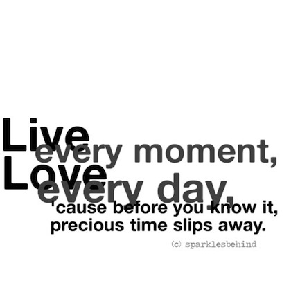 Quotes About Living Life In The Moment Mesmerizing 62 Best Living Quotes And Sayings For Inspiration