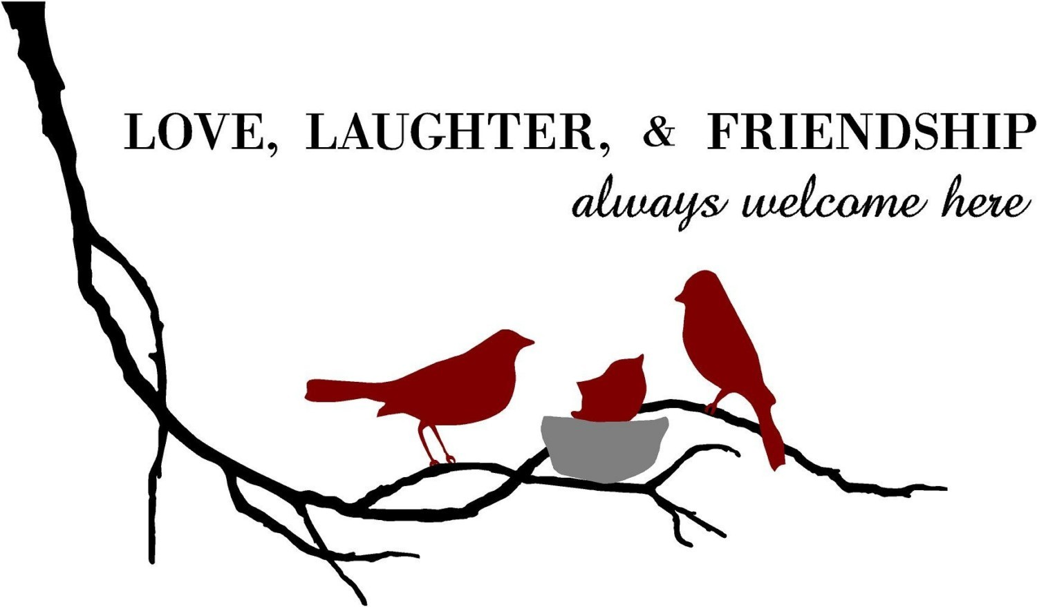 Funny Quotes About Friendship And Laughter Love Laughter And Friendship Are Always Welcome Here