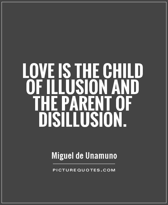 62 Top Illusion Quotes And Sayins