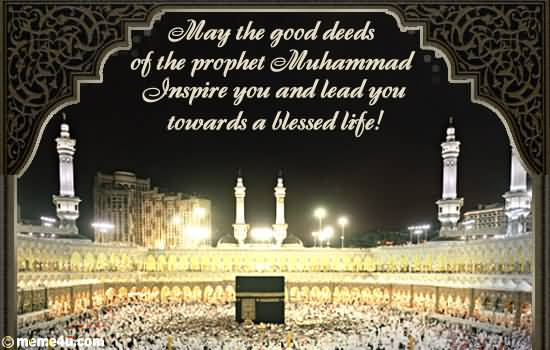 50 beautiful mawlid al nabi wish pictures and photos may the good deeds of the prophet muhammad inspire you and lead you towards a blessed m4hsunfo