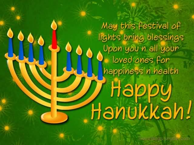 65 beautiful hanukkah greeting pictures may this festival of lights bring blessings upon you n all your loved ones for happiness m4hsunfo