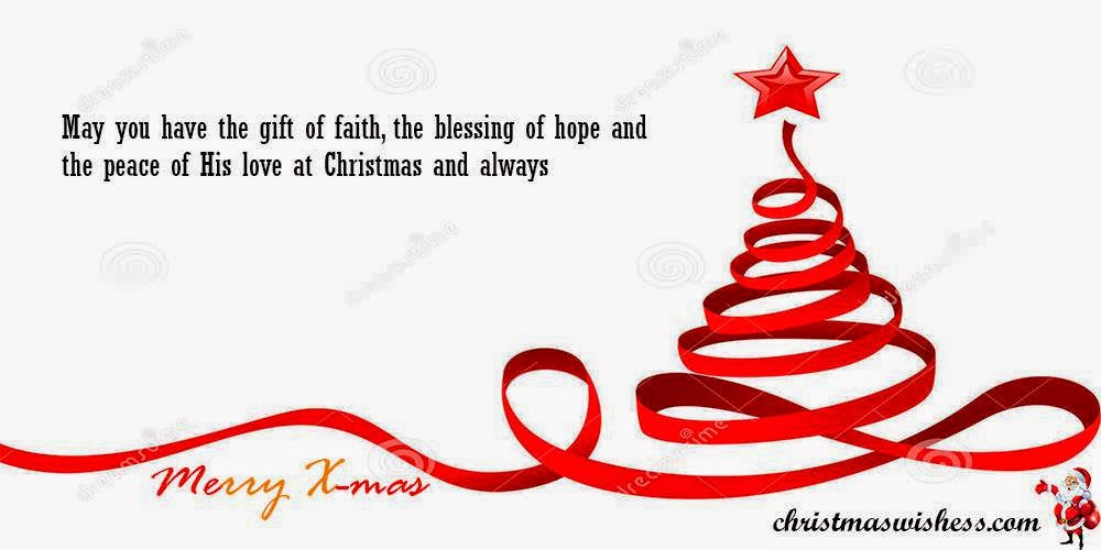 may you have the gift of faith the blessing of hope and the peace of his love at christmas