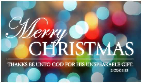 Merry Christmas Thanks Be Unto God For His Unspeakable Gift