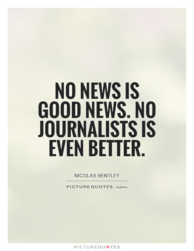 60 Great Journalism Quotes And Sayings For Inspiration Awesome Journalism Quotes