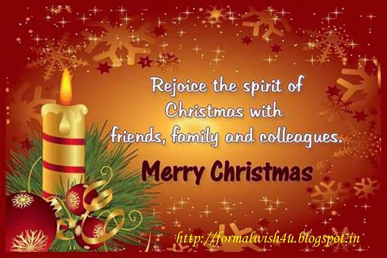 Rejoice The Spirit Of Christmas With Friends, Family And Colleagues ...