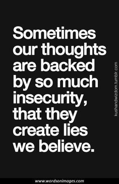 60 Beautiful Insecurity Quotes And Sayings
