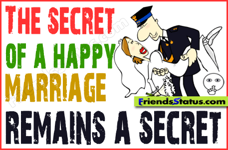The Secret Of A Happy Marriage Remains Funny Joke