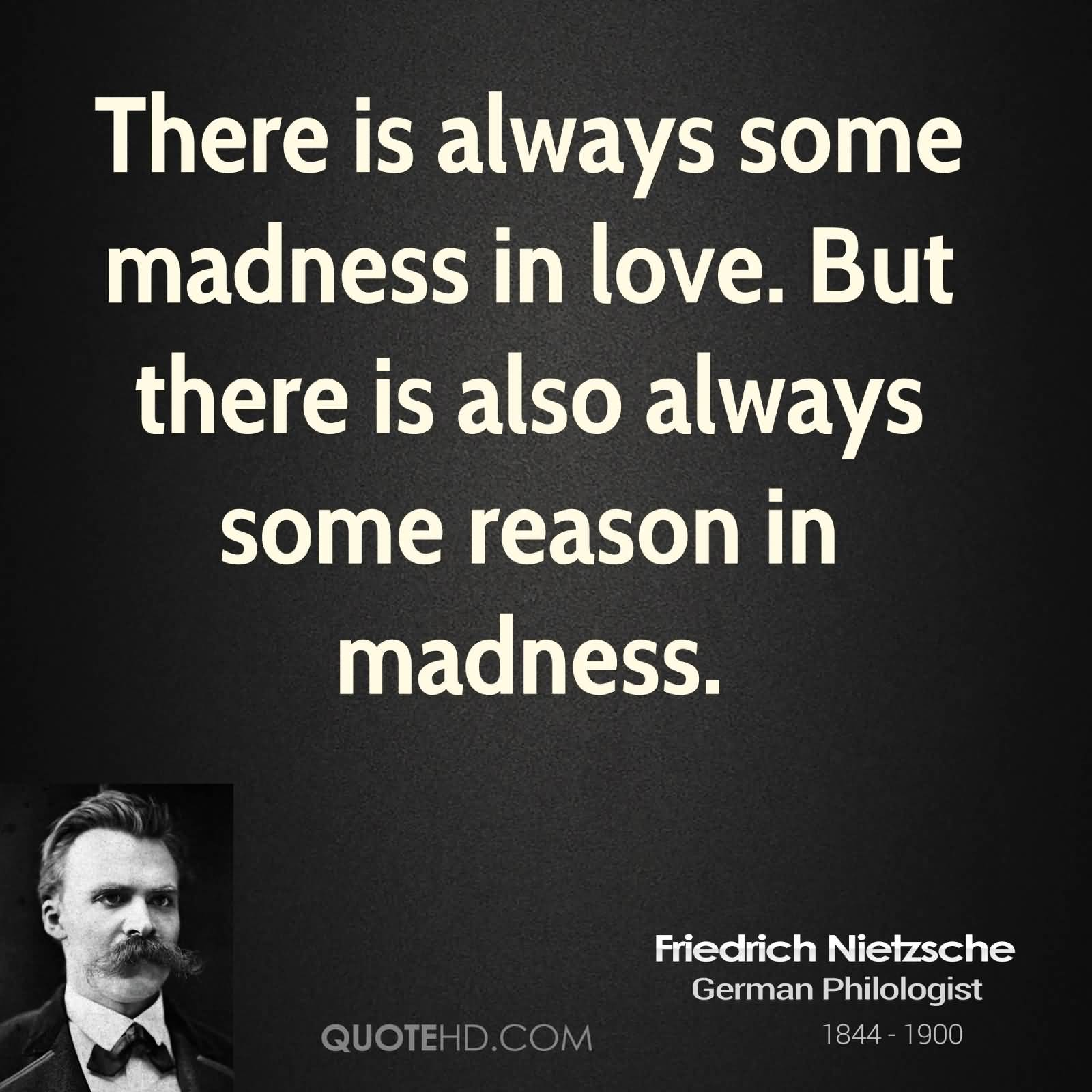 Sayings Of A Philosopher: 62 Beautiful Madness Quotes And Sayings