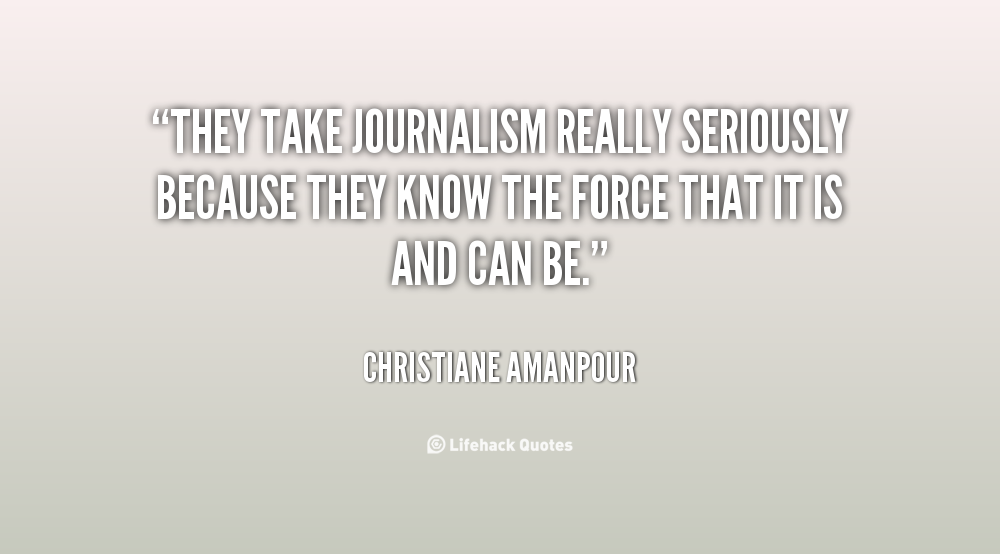 60 Great Journalism Quotes And Sayings For Inspiration Delectable Journalism Quotes