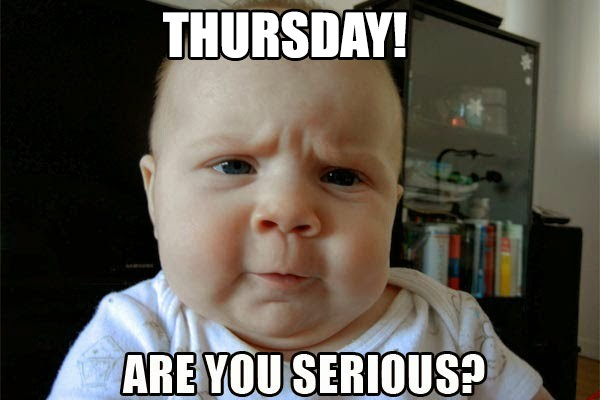 Funny Meme Faces 2016 : Thursday are you serious funny meme