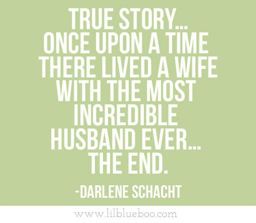 Most Incredible Quotes Of All Time: 60 Best Husband Quotes And Sayings