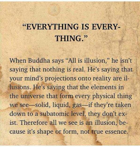 When Buddha Saysall Is Illusionhe Isnt Saying That Nothing Is