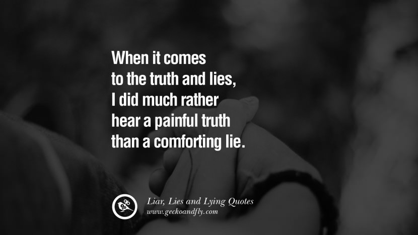 Truth Is Truth Lying Is Lying Essay