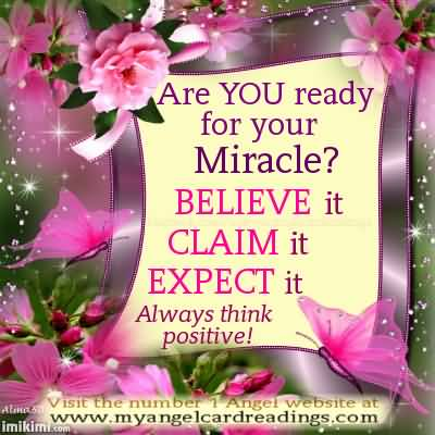 62 Most Beautiful Miracles Quotes And Sayings