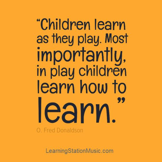 Quotes About Play Interesting Children Learn As They Playmost Importantly In Play Children