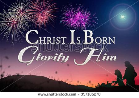christ is born glorify him happy orthodox christmas day