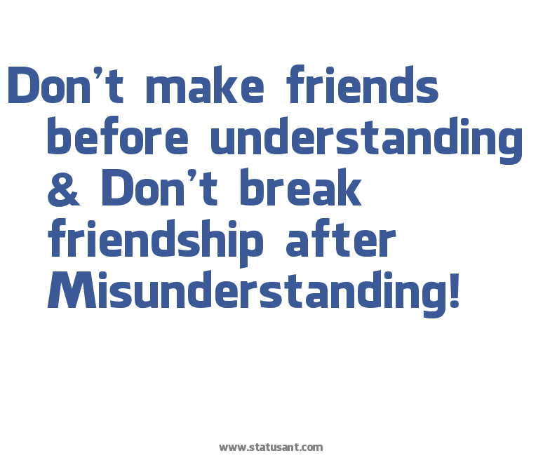 60 All Time Best Misunderstanding Quotes And Sayings Impressive Quotes About Destroyed Friendship