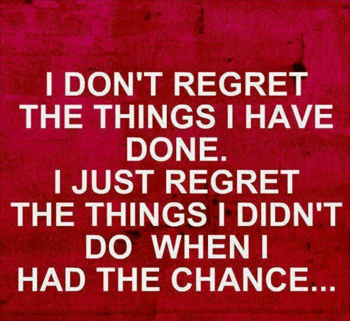 64 Best No Regret Quotes And Sayings