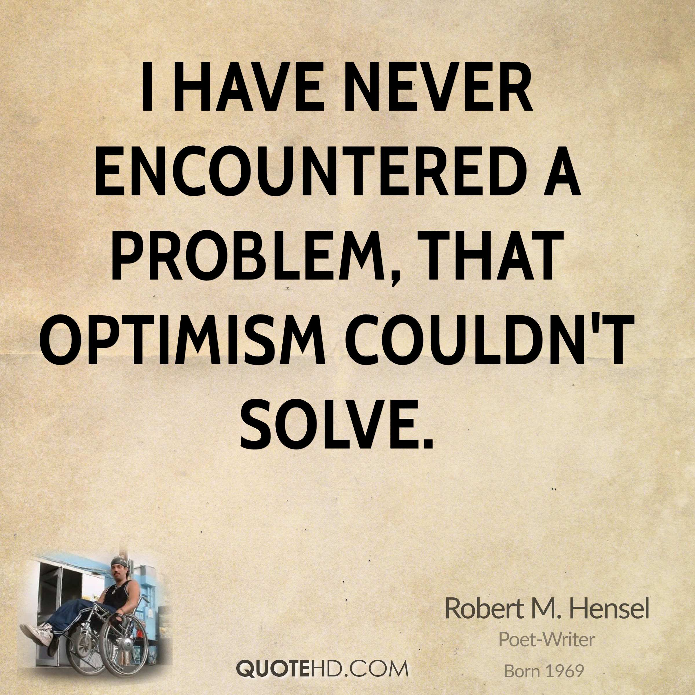 Quotes About Optimism 62 All Time Best Optimism Quotes And Sayings