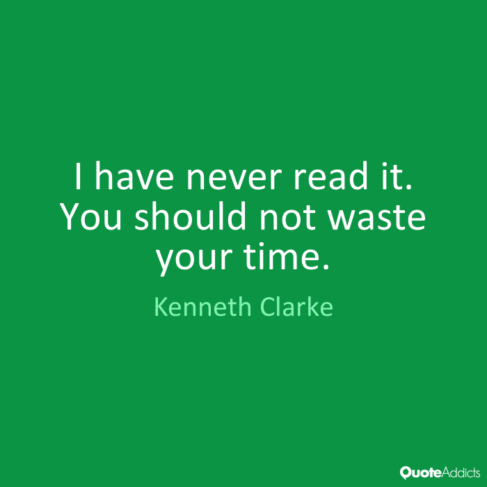 Kenneth Love Quotes: 62 Best Never Waste Time Quotes For Inspiration