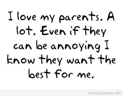 Sometimes I Wish You Would Want To Talk To Me Just As: 64 Best Parents Quotes And Sayings