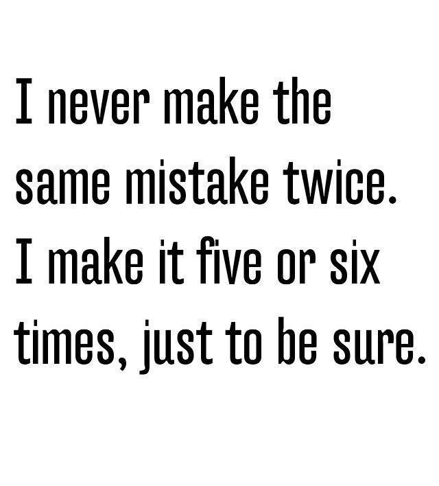 Quotes About Making Mistakes | 62 Best Mistake Quotes And Sayings