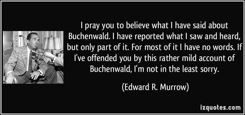 this i believe essay edward r murrow This i believe is based on a 1950s radio program of the same name, hosted by acclaimed journalist edward r murrow each day, americans gathered by their radios to.