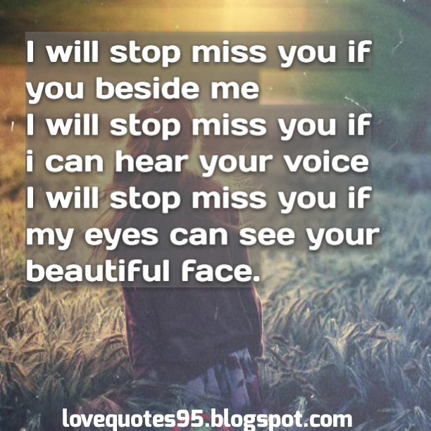 62 All Time Best Missing Quotes And Sayings