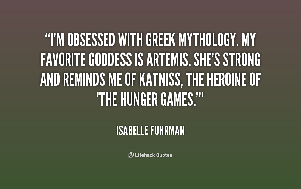 Famous Line Of Artemis : Best myth quotes and sayings
