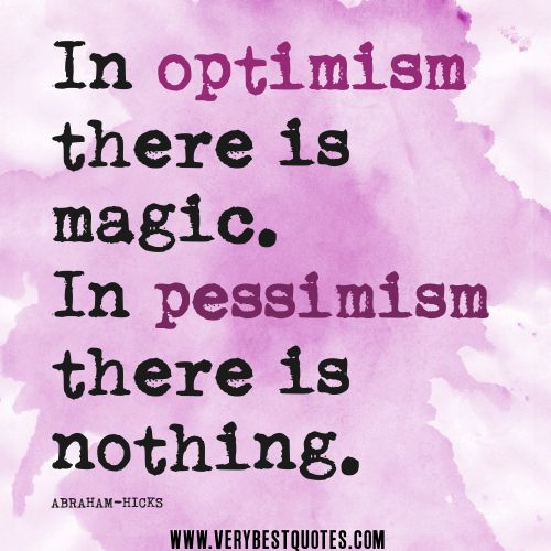 Quotes About Optimism Extraordinary 62 All Time Best Optimism Quotes And Sayings