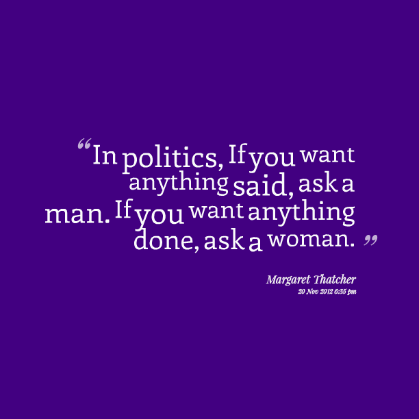 What Women Want Quote: 62 All Time Best Politics Quotes And Sayings