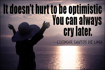 Quotes About Optimism Fascinating 62 All Time Best Optimism Quotes And Sayings